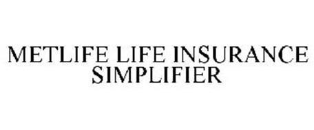 METLIFE LIFE INSURANCE SIMPLIFIER