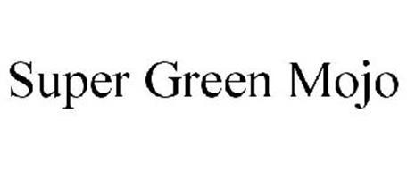 SUPER GREEN MOJO