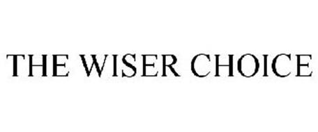 THE WISER CHOICE