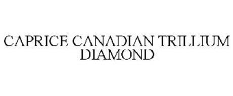 CAPRICE CANADIAN TRILLIUM DIAMOND