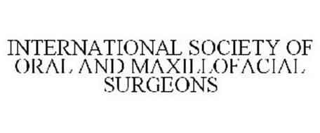 INTERNATIONAL SOCIETY OF ORAL AND MAXILLOFACIAL SURGEONS