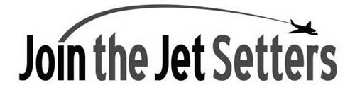JOIN THE JET SETTERS