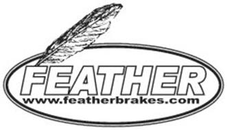 FEATHER WWW.FEATHERBRAKES.COM
