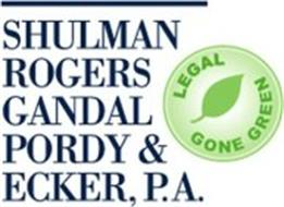 SHULMAN ROGERS GANDAL PORDY & ECKER, P.A. LEGAL GONE GREEN