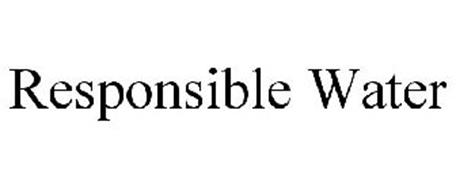 RESPONSIBLE WATER