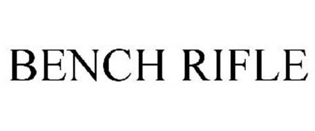 BENCH RIFLE
