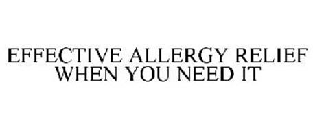 EFFECTIVE ALLERGY RELIEF WHEN YOU NEED IT