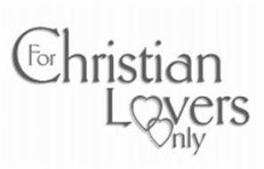 FOR CHRISTIAN LOVERS ONLY