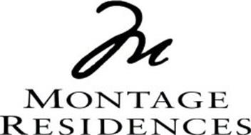 M MONTAGE RESIDENCES