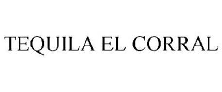 TEQUILA EL CORRAL