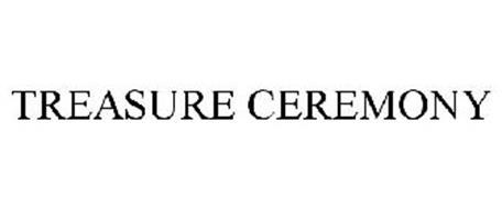 TREASURE CEREMONY