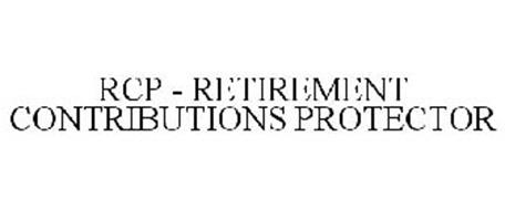 RCP - RETIREMENT CONTRIBUTIONS PROTECTOR