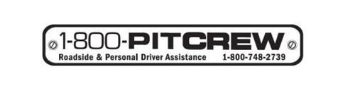 1-800-PITCREW ROADSIDE & PERSONAL DRIVER ASSISTANCE 1-800-748-2739