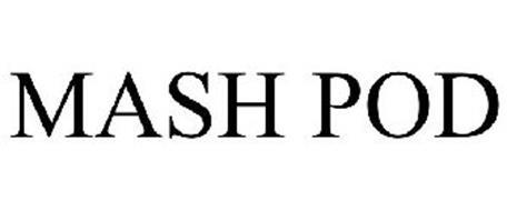 MASH POD