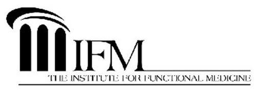 IFM THE INSTITUTE FOR FUNCTIONAL MEDICINE