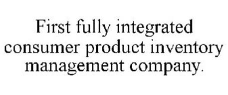 FIRST FULLY INTEGRATED CONSUMER PRODUCT INVENTORY MANAGEMENT COMPANY.