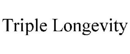 TRIPLE LONGEVITY
