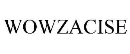 WOWZACISE