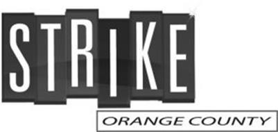 STRIKE ORANGE COUNTY