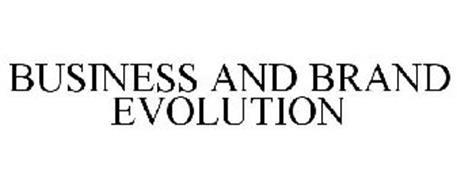 BUSINESS AND BRAND EVOLUTION
