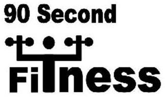90 SECOND FI NESS
