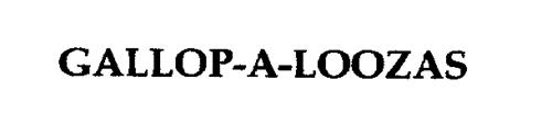 GALLOP-A-LOOZAS
