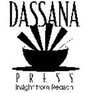 DASSANA PRESS INSIGHT FROM REASON