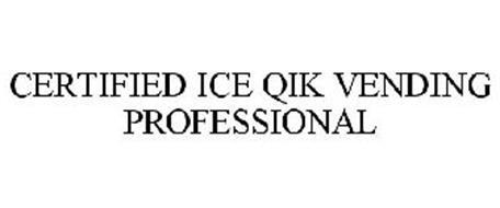 CERTIFIED ICE QIK VENDING PROFESSIONAL