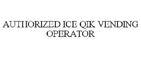 AUTHORIZED ICE QIK VENDING OPERATOR