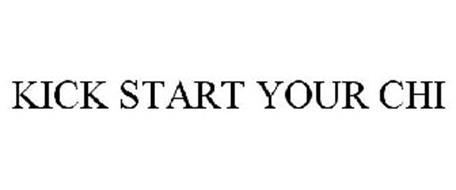 KICK START YOUR CHI
