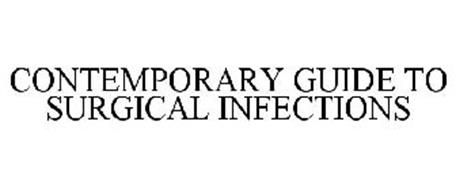 CONTEMPORARY GUIDE TO SURGICAL INFECTIONS