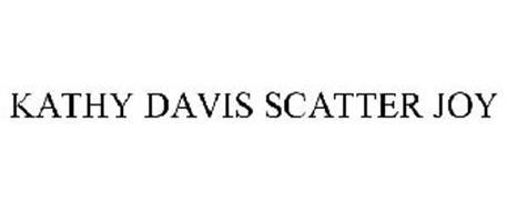 KATHY DAVIS SCATTER JOY