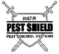 PEST SHIELD BUILT-IN PEST CONTROL SYSTEMS