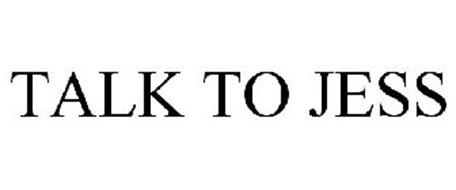 TALK TO JESS