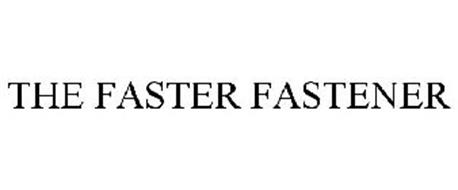 THE FASTER FASTENER