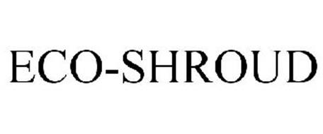 ECO-SHROUD