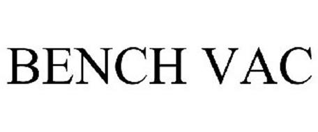 BENCH VAC