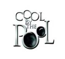 COOL BY THE P L