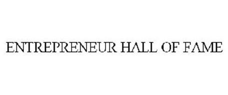 ENTREPRENEUR HALL OF FAME