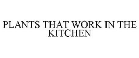 PLANTS THAT WORK IN THE KITCHEN