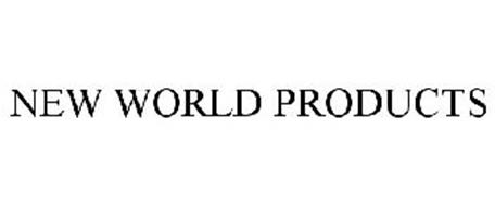 NEW WORLD PRODUCTS