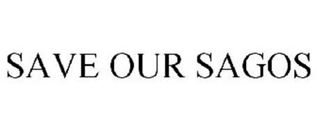 SAVE OUR SAGOS
