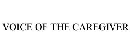 VOICE OF THE CAREGIVER
