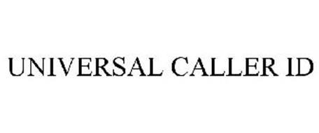 UNIVERSAL CALLER ID