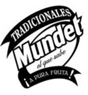 TRADICIONALES MUNDET EL QUE SABE ¡A PURA