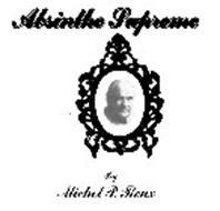 ABSINTHE SUPREME BY MICHEL P. ROUX