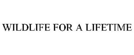 WILDLIFE FOR A LIFETIME