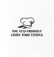THE ECO-FRIENDLY LOOK THAT COOKS