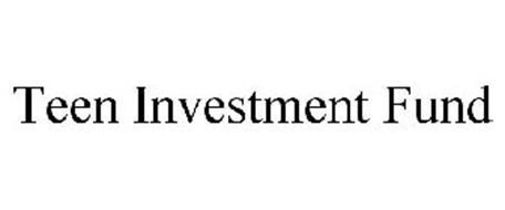 TEEN INVESTMENT FUND