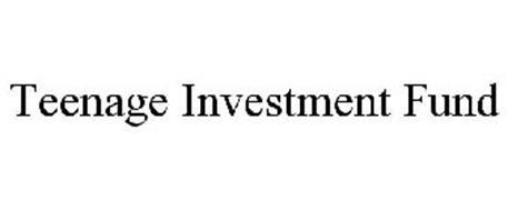 TEENAGE INVESTMENT FUND